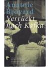 Verrückt nach Kafka