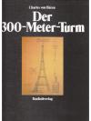 Der 300-Meter-Turm