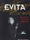 Evita - Bilder eines Lebens