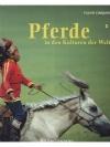Pferde in den Kulturen der Welt