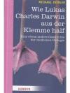 Wie Lukas Charles Darwin aus der Klemme half