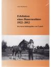 Erlebnisse eines Bauernsohnes 1922-2012