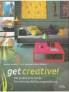 get creative! -Der praktische Guide für individu..