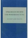 Sprachgeschichte und Wortbedeutung  -  Festschri..