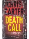 Death call, er bringt dir den Tod