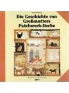 Die Geschichte von Grossmutters Patchwork-Decke
