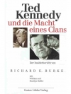 Ted Kennedy und die Macht eines Clans