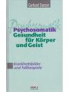 Psychosomatik - Gesundheit für Körper und Geist