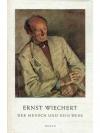 Ernst Wiechert - Der Mensch und sein werk