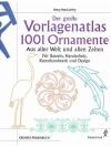 Der grosse Vorlagenatlas 1001 Ornamente