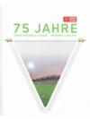 75 Jahre Swiss Football League - National-Liga SFV