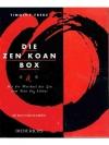 Die Zen-Koan-Box