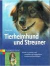 Tierheimhund und Streuner
