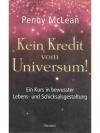 Kein Kredit vom Universum