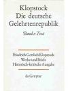 Die deutsche Gelehrtenrepublik Band I: Text