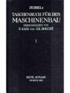 Dubbels Taschenbuch für den Maschinenbau. 2 Bände