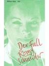 Der Fall Romy Schneider