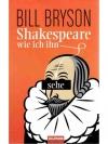 Shakespeare, wie ich ihn sehe