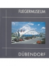 Fliegermuseum Dübendorf