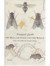 Die Maus, die Fliege und der Mensch