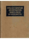 English Furniture and Decoration 1680 to 1800
