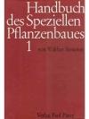 Handbuch des Speziellen Pflanzenbaues Band 1
