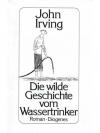 Die wilde Geschichte vom Wassertrinker