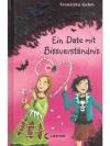 Die Vampirschwestern 10 - Ein Date mit Bissverst..