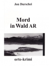 Mord in Wald AR