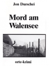 Mord am Walensee