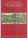 Sankt Gallen und Italien / San Gallo e l'Italia