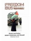 Freedom Bus 2016 - Kunst und Kultur gegen Intole..
