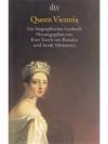 Queen Victoria. Ein biographisches Lesebuch