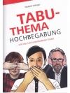 Tabuthema Hochbegabung