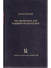 Der Briefwechsel des Gottfried Wilhelm Leibniz