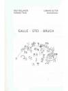 Galle - Stei - Bruch