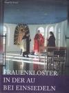 Frauenkloster in der Au bei Einsiedeln