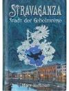 Stravaganza - Stadt der Geheimnisse