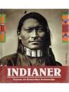 Indianer - Portrais der Ureinwohner Nordamerikas