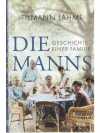 Die Manns - Geschichte einer Familie