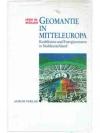 Geomantie in Mitteleuropa