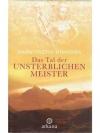 Das Tal der unsterblichen Meister