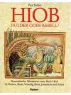 Hiob : Dulder oder Rebell?