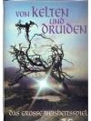 Von Kelten und Druiden