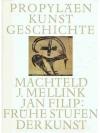 Propyläen Kunstgeschichte Band 13: Frühe Stufen ..