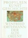 Propyläen Kunstgeschichte Band 14: Der Alte Orient