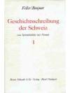 Geschichtsschreibung der Schweiz Band I & II
