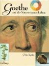Goethe und die Naturwissenschaften