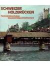 Schweizer Holzbrücken