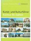 Kunst- und Kulturführer Kanton St.Gallen